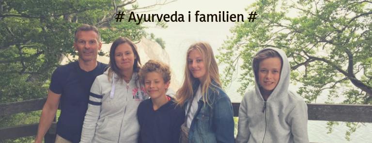 Ayurveda i familien + webinar & opskrift!